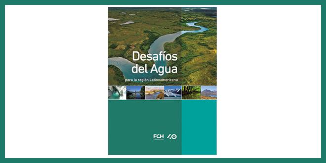 """Lanzan libro """"Desafíos del agua para la Región Latinoamericana"""""""