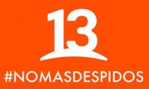 Sindicato de trabajadores de Canal 13 en alerta por posibles despidos